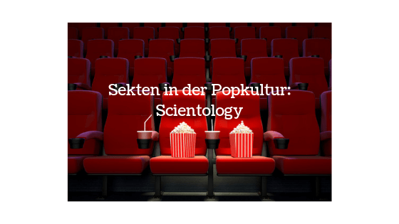 Sekten in der Popkultur: Scientology