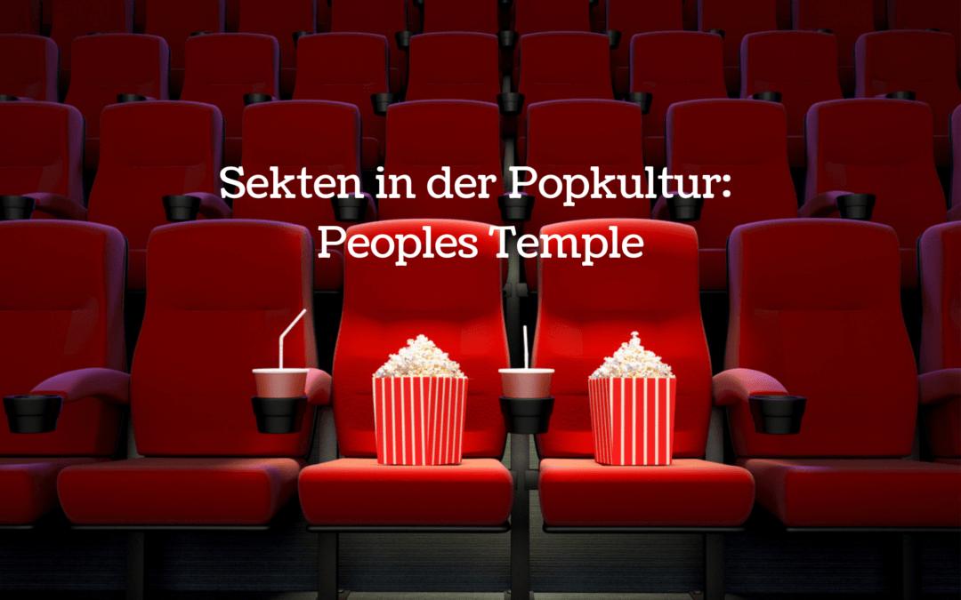 Sekten in der Popkultur: Peoples Temple