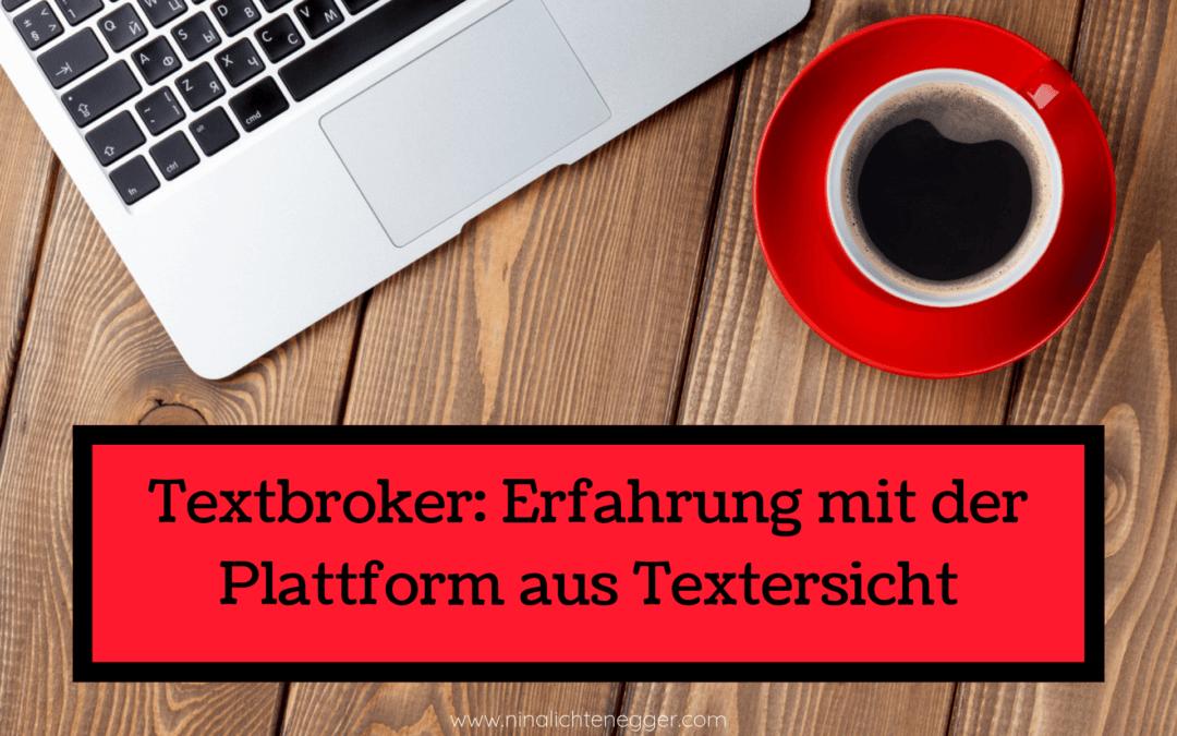 Textbroker: Erfahrung mit der Plattform aus Textersicht