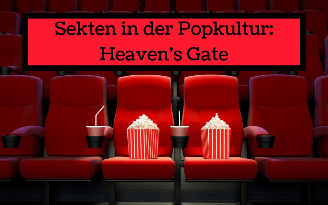 Sekten in der Popkultur: Heaven's Gate