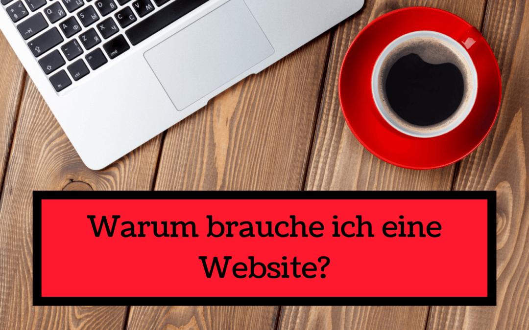 Warum brauche ich eine Website?