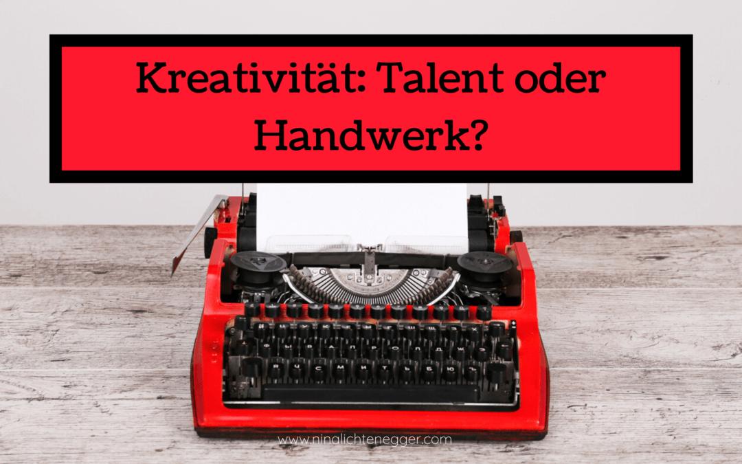 Kreativität: Talent oder Handwerk?