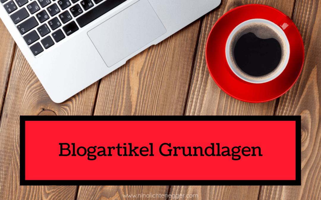 Die Grundlagen eines Blogartikels