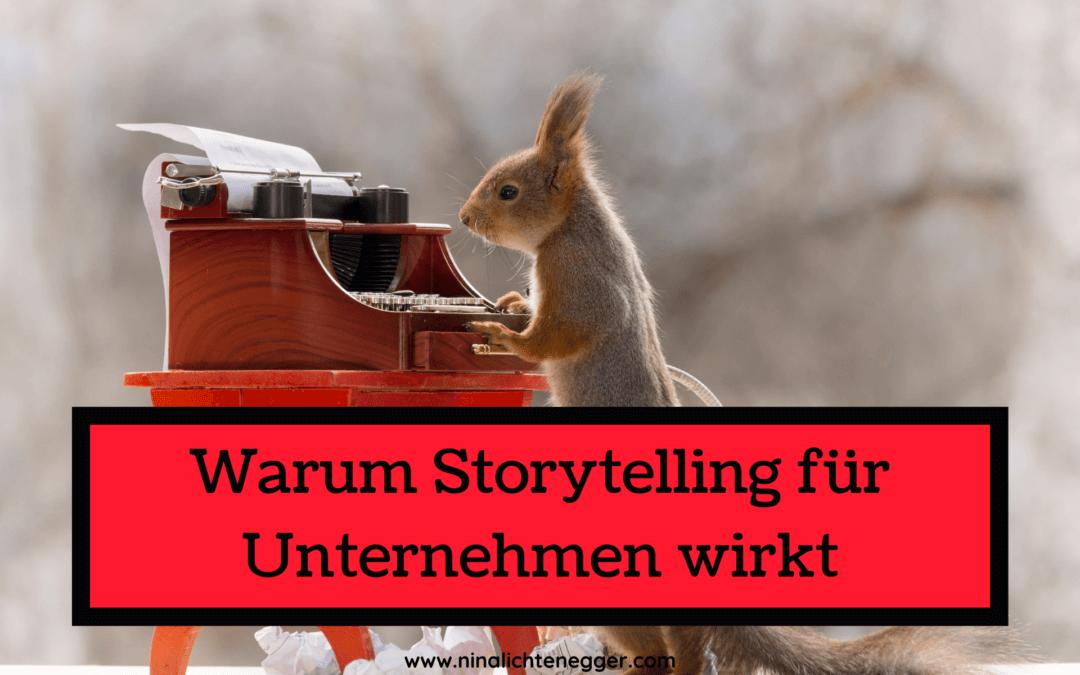 Warum Storytelling für Unternehmen wirkt