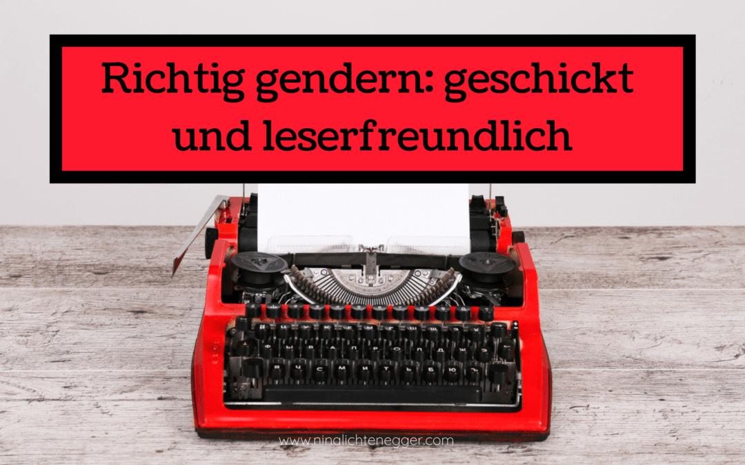 Richtig gendern: geschickt und leserfreundlich